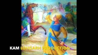 Repeat youtube video SHAHEEDI of Sahibzada JUJHAR SINGH || Jagowale Ft  KaM LOhGARH