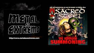 Sacred Steel - No God/ No Religion - New Song 2013