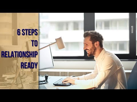 From Sad and Single to Relationship Ready in Six Steps