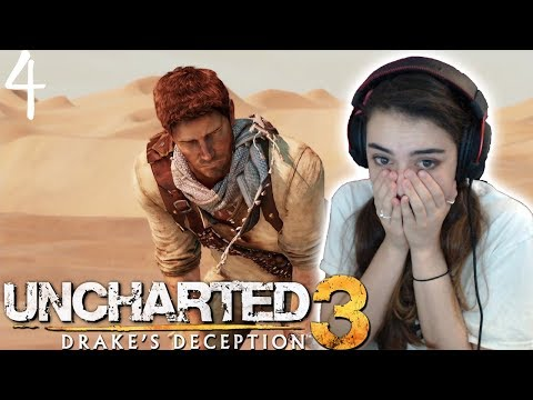 DYING IN THE DESERT! - Uncharted 3: Drake's Deception Playthrough - Part 4