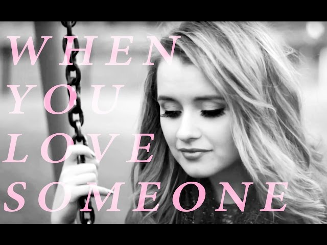 When You Love Someone - James TW | Samantha Dorrance