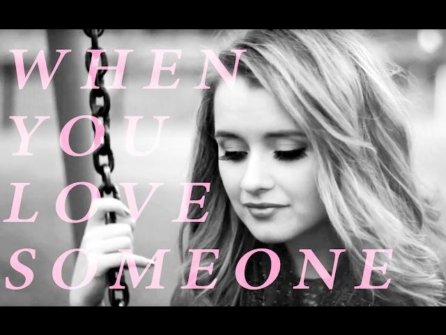 When You Love Someone - James TW | Samantha Dorrance