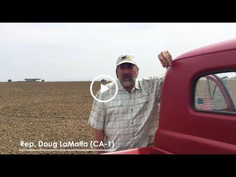 #FarmBillFriday: Rep. Doug LaMalfa (CA-1)