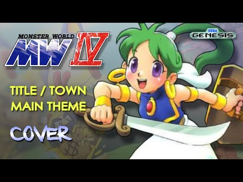 Monster World IV - Main Theme, Town (GD E Max)