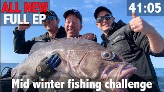 ALL NEW FULL EPISODE Mid Winter Fishing Challenge