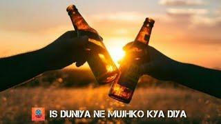 Is duniya ne mujhko kya diya|Tum piyo to gangajal hai yeh|Latest sad song 2021