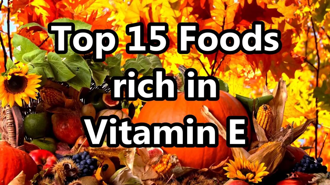 top 15 rich foods in vitamin e