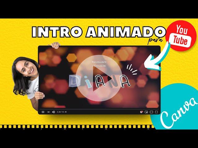 Cómo hacer un INTRO ANIMADO para YOUTUBE con Canva (Cómo hacer Videos Animados Fácil & Gratis)