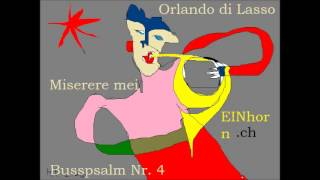 Orlando di Lasso (Lassus): Miserere mei