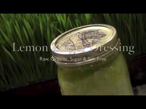Lemon Zinger Dressing: Raw Vegan !