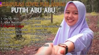 Gambar cover Kumpulan Lagu Cover Putih Abu Abu Full Album (Karin, Intan, Taya, dll)