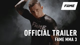 FAME MMA 3: OFFICIAL TRAILER