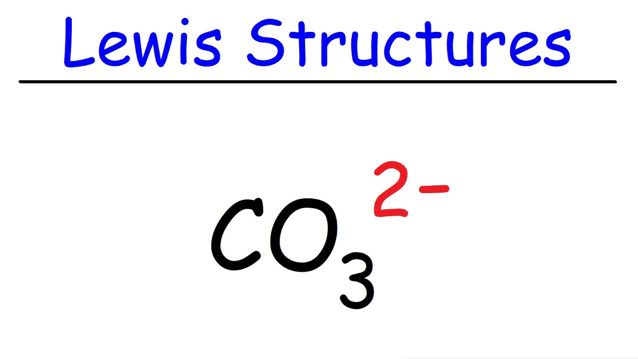 How To Draw The Lewis Structure of CO3 2- (Carbonate Ion ...