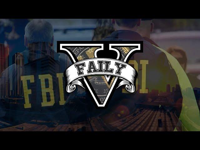 #40 FailyV - Les fédéraux sont en ville !
