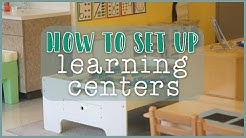 Setting Up Learning Centers in the Toddler and Preschool Classroom