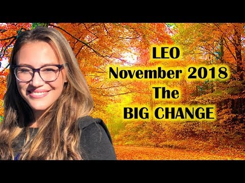 LEO November 2018. Finally TRUE LOVE Can COME and STAY! Newfound INSPIRATION & EXCITEMENT in LIFE!