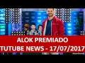 DJ ALOK WINS AWARDS IN EUROPE - GOLD AND PLATINUM DISC | TUTUBE NEWS 17/07/2017 🔴🔥