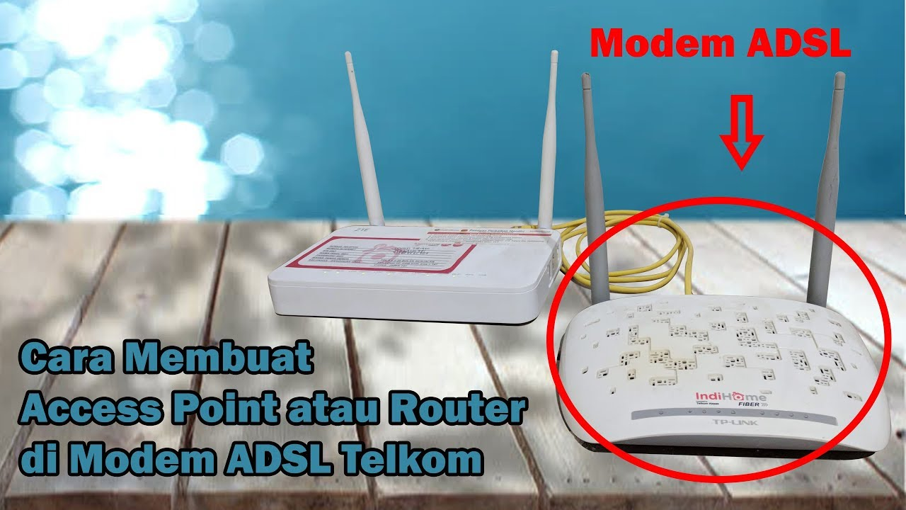 Cara Membuat Access Point Atau Router Di Modem Adsl Telkom Youtube