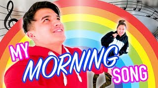 My SECRET Morning Time Song! *DON'T TELL ANYBODY*