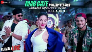 Download Hindi Video Songs - Mar Gaye -Punjabi Version |Full Audio |Beiimaan Love |Sunny Leone |Manj Musik, Nindy Kaur ft Raftaar