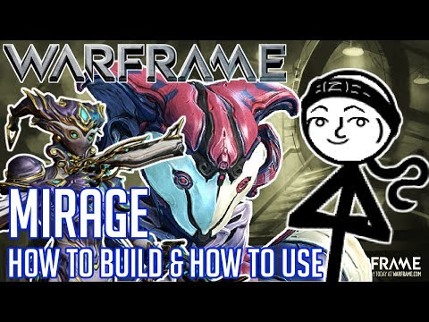 WARFRAME - Mirage / Mirage Prime Build (High in Damage & High in Beauty!)(How to Build & How to Use) thumbnail