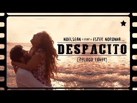 Despacito Telugu Cover Full Video | Noel Sean | Ester Noronha | 2018 Telugu Cover Songs | #Despacito
