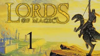 """Part 1: Let's Play Lords of Magic, Order - """"Gandalf the Grey"""""""
