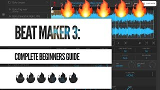 beat Maker 3 Beginners Guide: Making a beat from Start to Finish