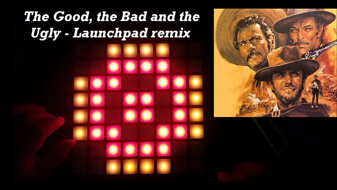 the good the bad and the ugly main theme launchpad remix youtube. Black Bedroom Furniture Sets. Home Design Ideas