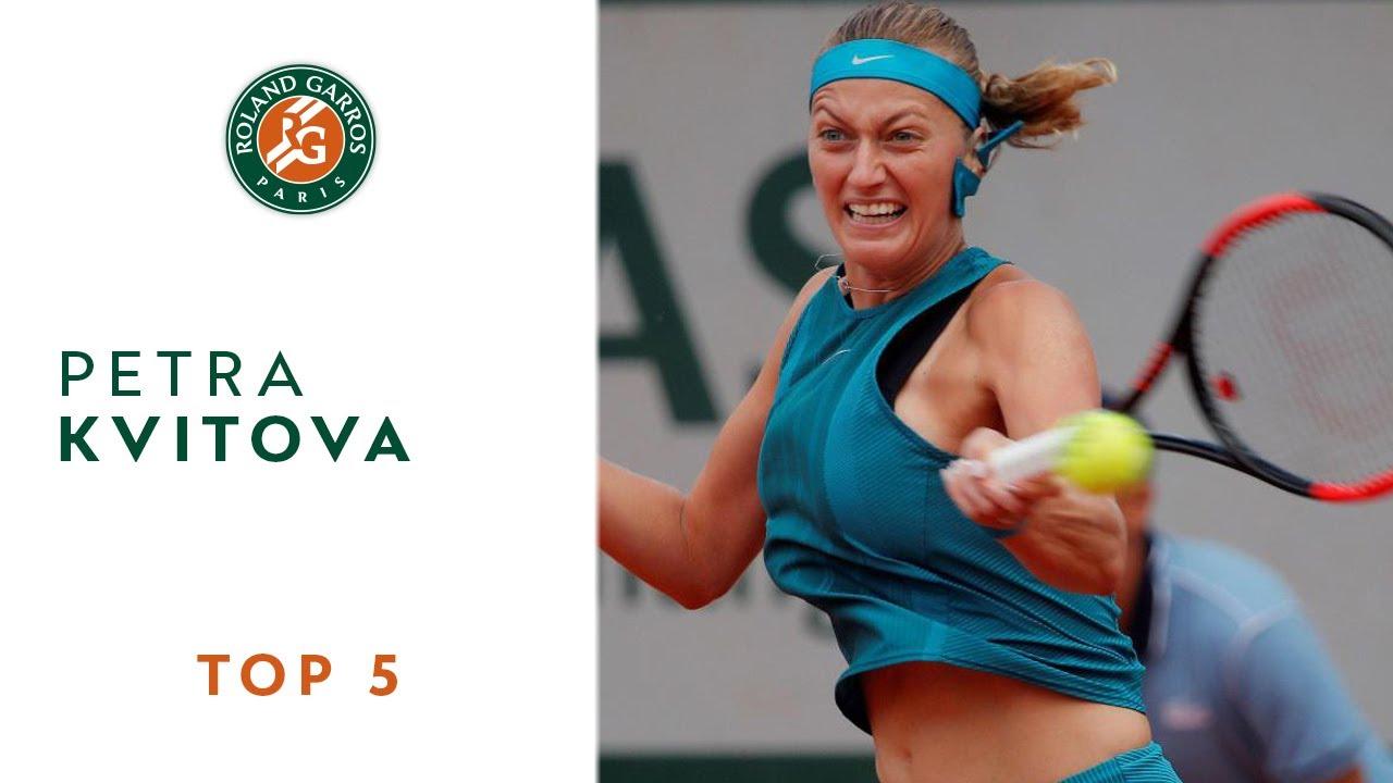 Petra Kvitova - TOP 5 | Roland Garros 2018