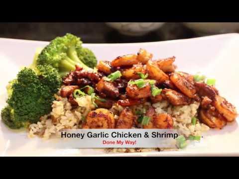Honey Garlic Chicken & Shrimp