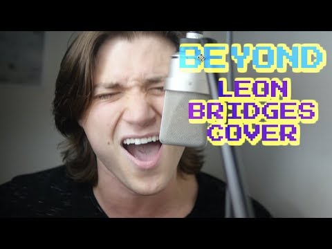 Leon Bridges - Beyond (Cover By Joe Dias)