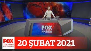 Kademeli normalleşme 1 Mart'ta... 20 Şubat 2021 Gülbin Tosun ile FOX Ana Haber Hafta Sonu
