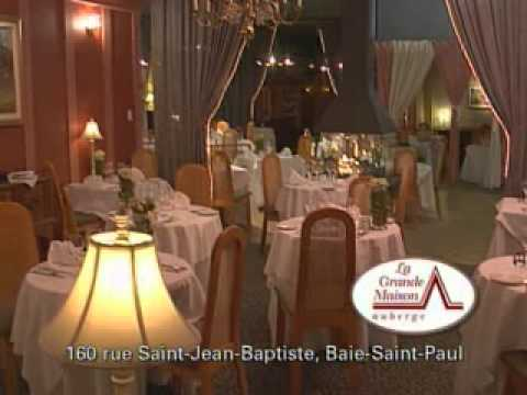 Auberge la grande maison baie st paul youtube for Auberge grande maison baie st paul