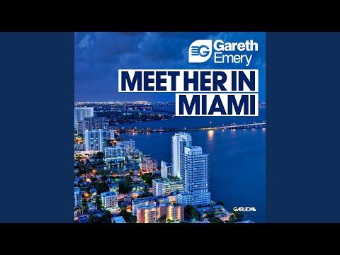 Meet Her In Miami (Radio Edit)