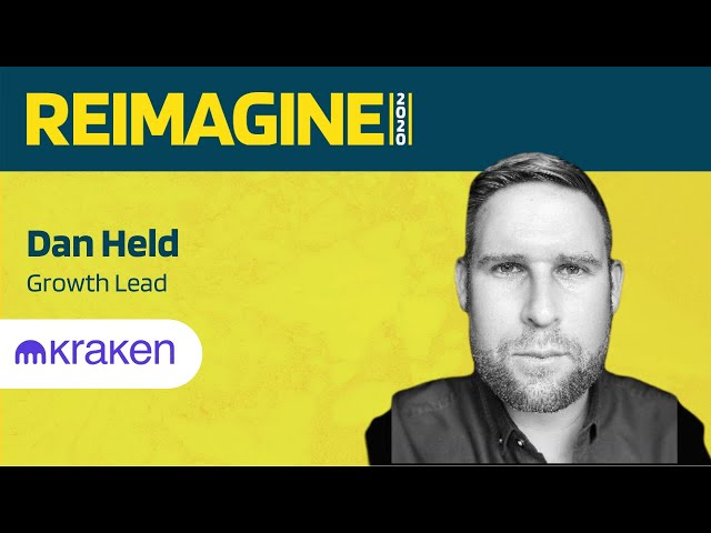 REIMAGINE 2020 v2.0 - Dan Held - Kraken