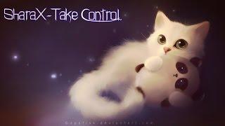 Sharax-take Control With Lyrics