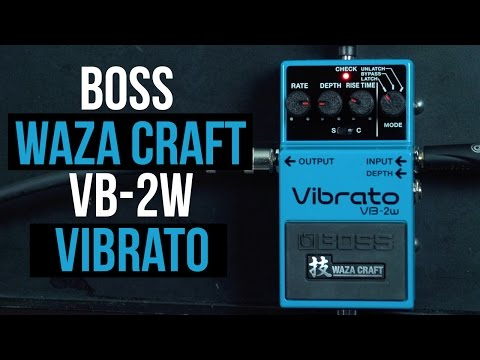 Boss Waza Craft VB-2w Vibrato Pedal