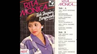 Rita Monica - Tak Ingin Berpisah