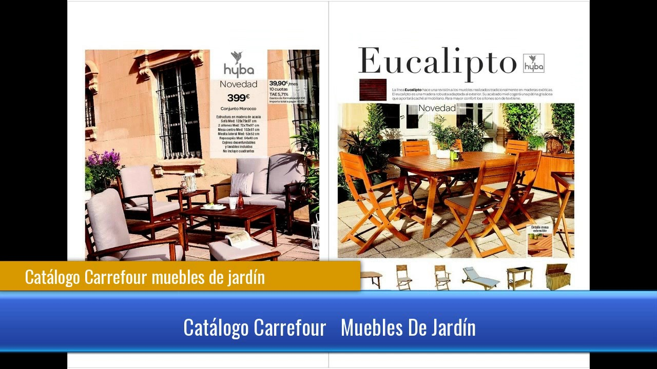 Cat logo carrefour muebles de jard n youtube for Catalogo carrefour muebles