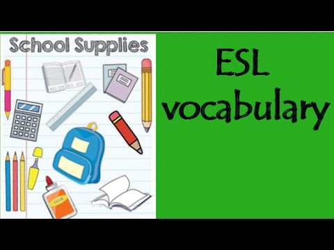 ESL School Supplies Vocabulary Easy English, ESL, Learn English, Basic