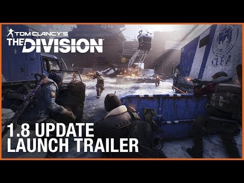 Tom Clancy's The Division: 1.8 Free Update Launch Trailer | Ubisoft [US]