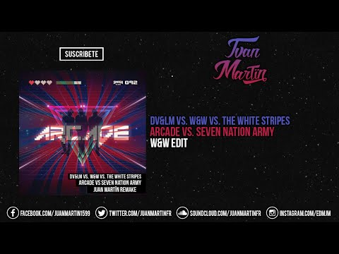Arcade  (W&W  Seven Nation Army Edit)
