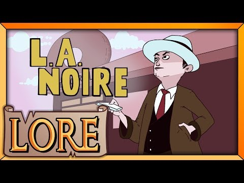 L.A. NOIRE: The Golden Age of Crime | LORE in a Minute! | MrChambers | LORE