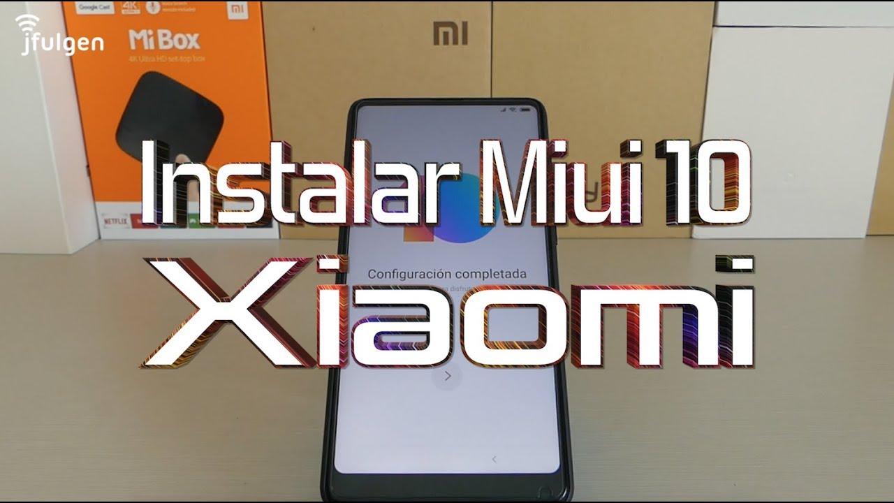 Xiaomi - Instalar Miui 10