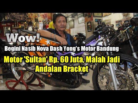 Wow!Begini Nasib Nova Dash YongMotor Bandung, Motor 'Sultan' Rp. 60 Juta, Malah Jadi Andalan Bracket