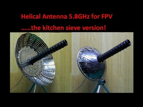 Helical Antenna 5.8GHz for FPV……the kitchen sieve version!