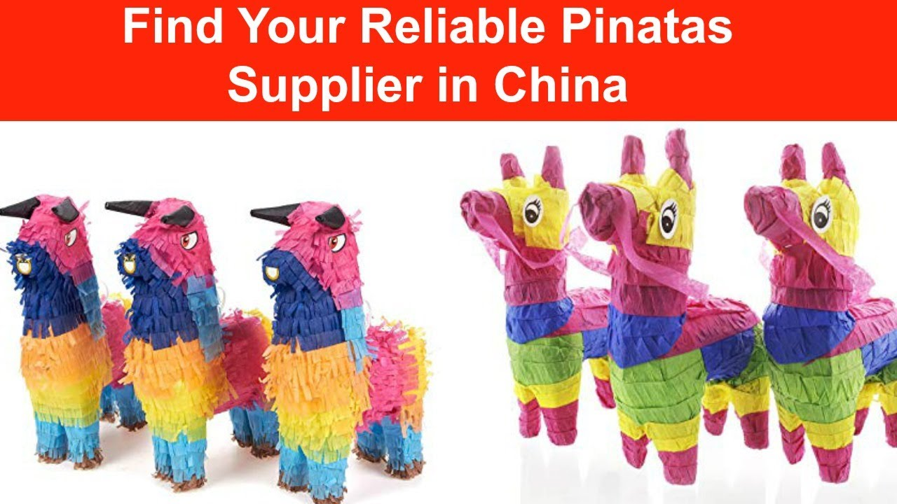 Pinatas Suppliers and Factory in China- Check All Manufacturers