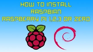 EASY Install Raspbian On Raspberry Pi 1 , 2 , 3 or Zero