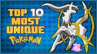 Top 10 Most Unique Pokémon